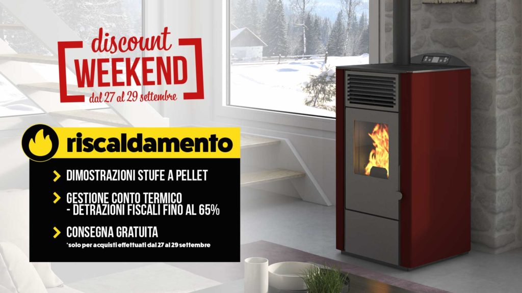 sconti e detrazioni su stufe e riscaldamento durante il discount weekend