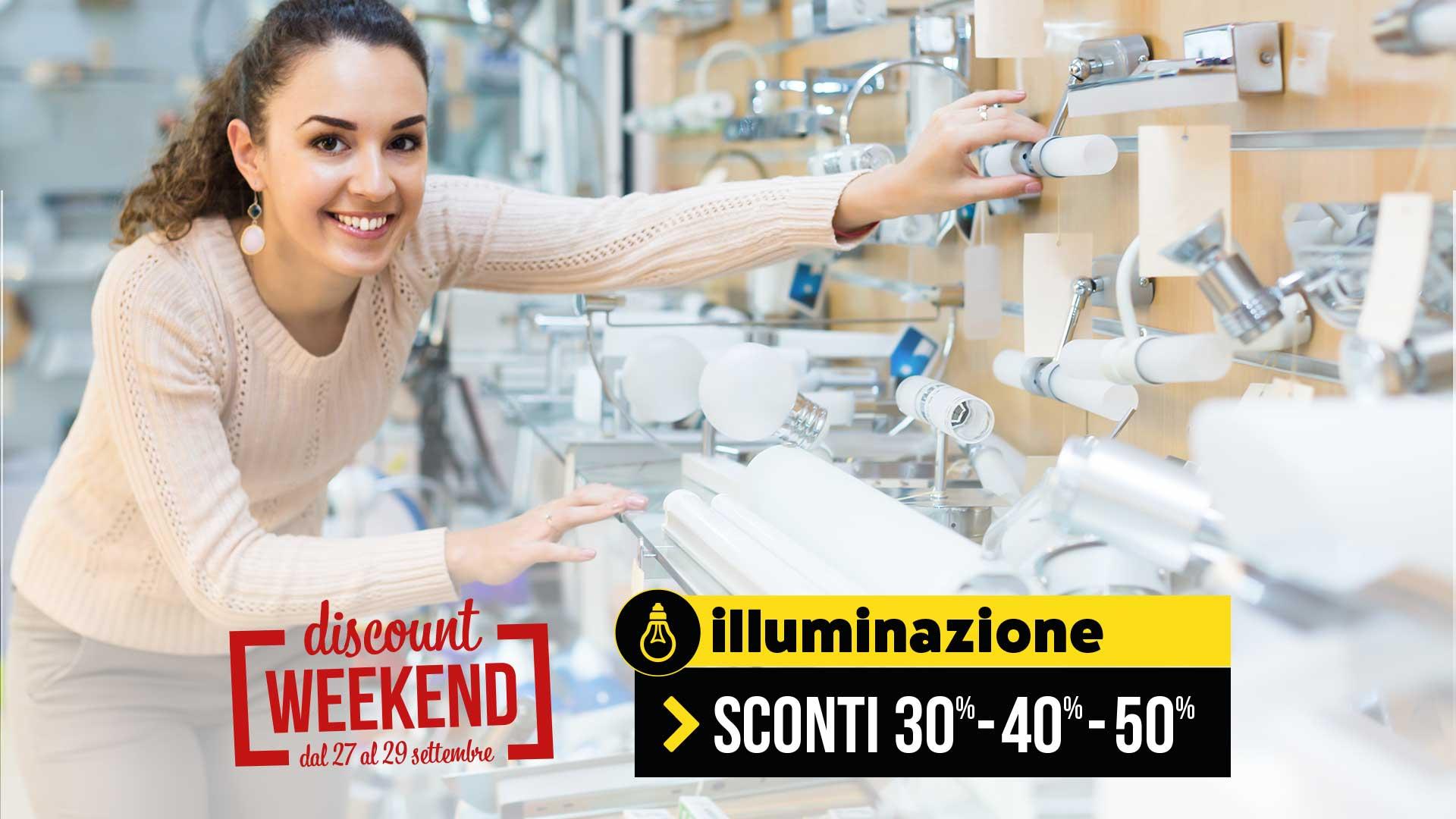 Sconti reparto illuminazione discount weekend